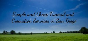 Cremation Services in San Diego